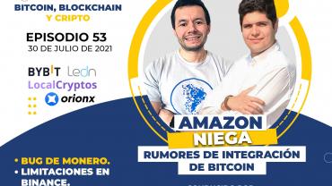 bslContrarreloj Amazon niega a bitcoin limitaciones binance bug monero cristobal pereira ezio rojas