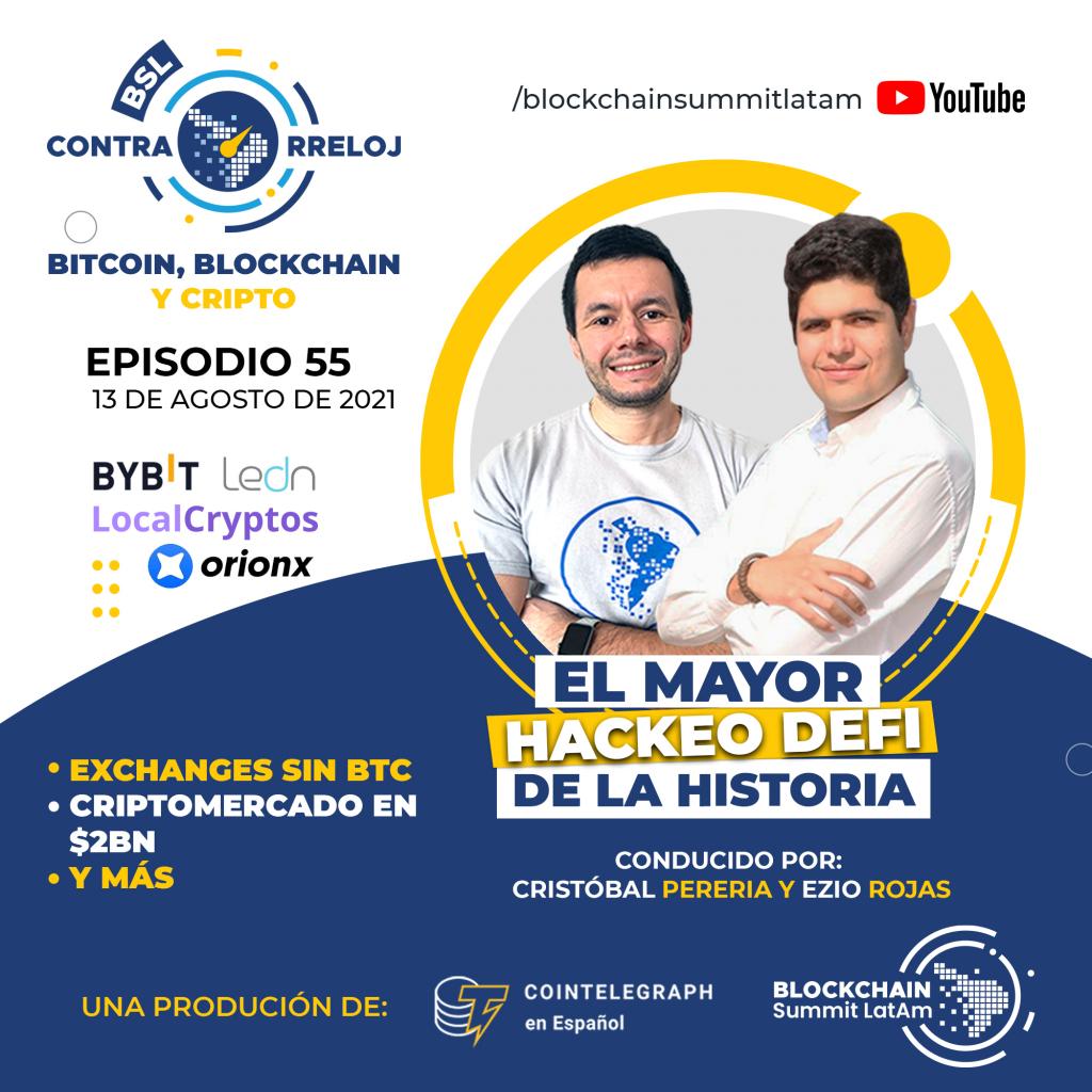 bslContrarreloj mayor hack defi historia exchange criptomonedas bitcoin