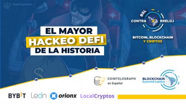 bslContrarreloj mayor hack defi exchange criptomonedas bitcoin