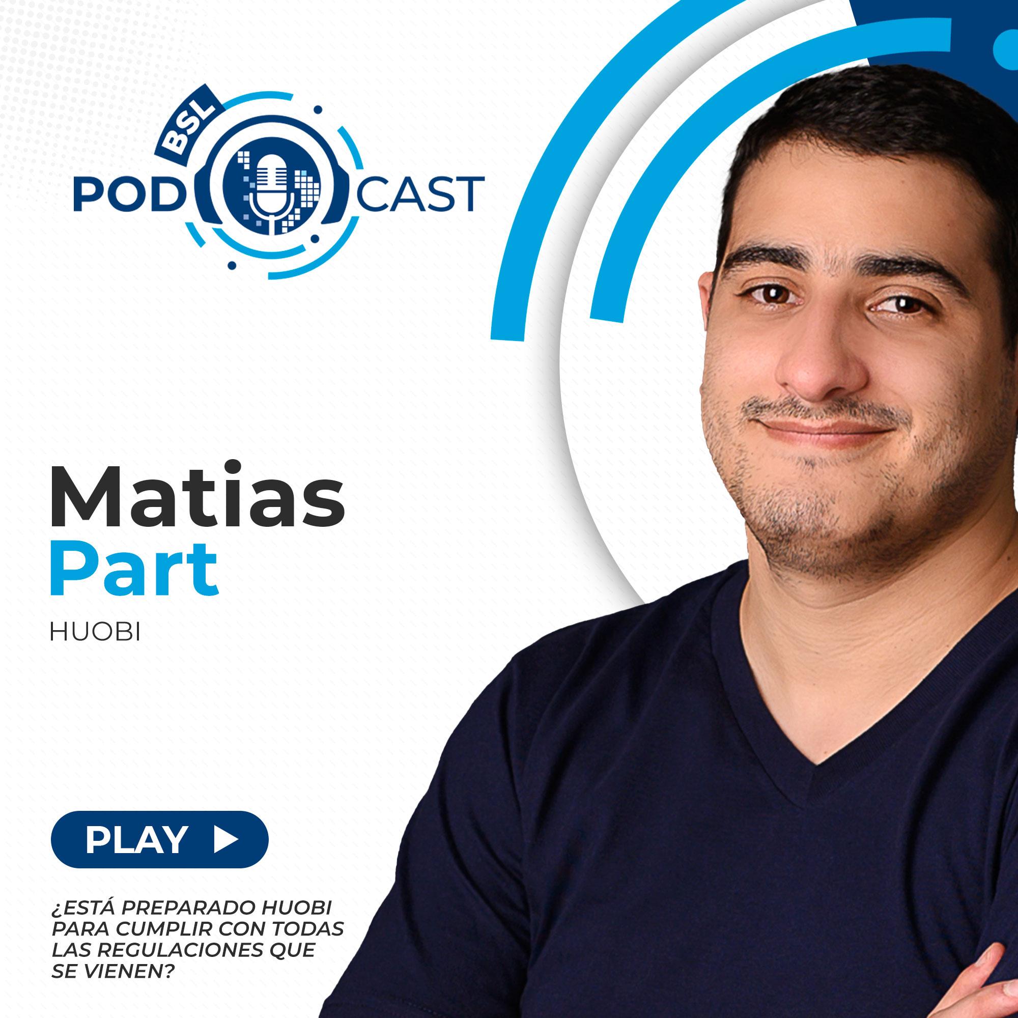 bsl podcast matias part huobi regulacion