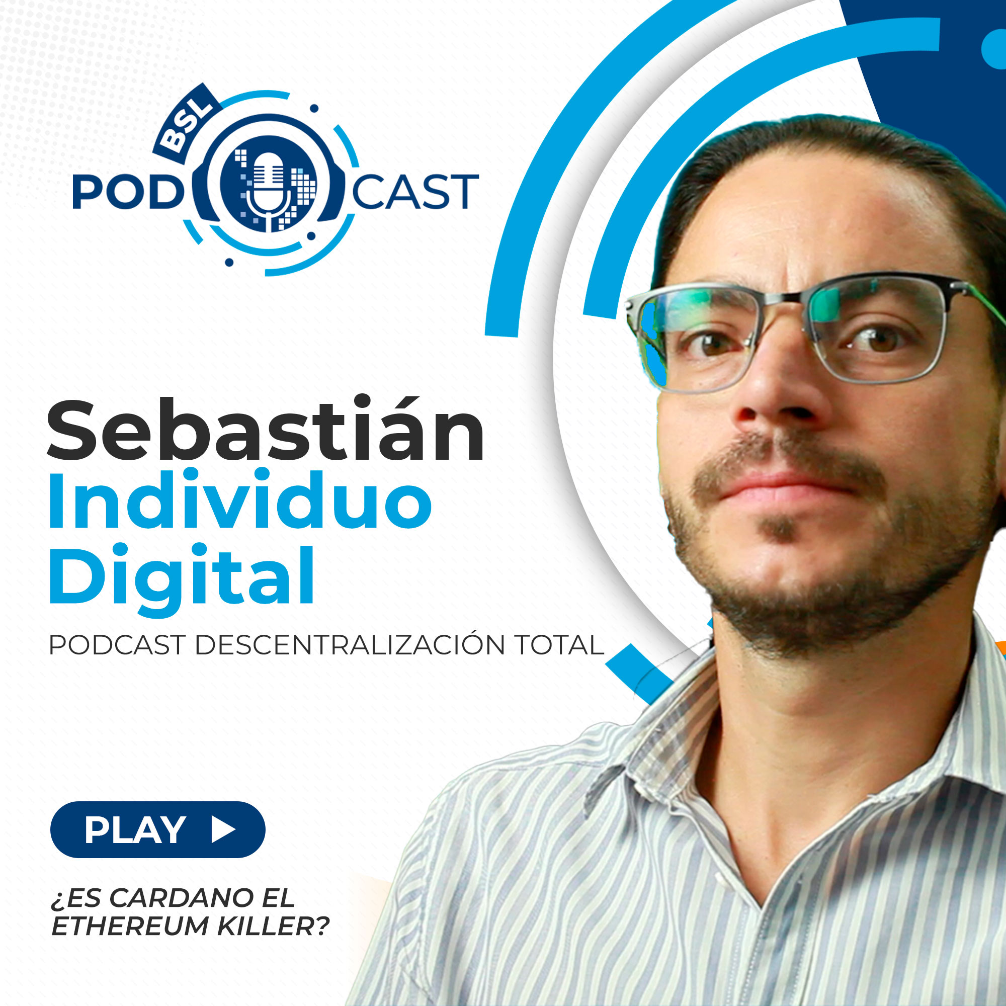 bsl podcast individuo digital cardano